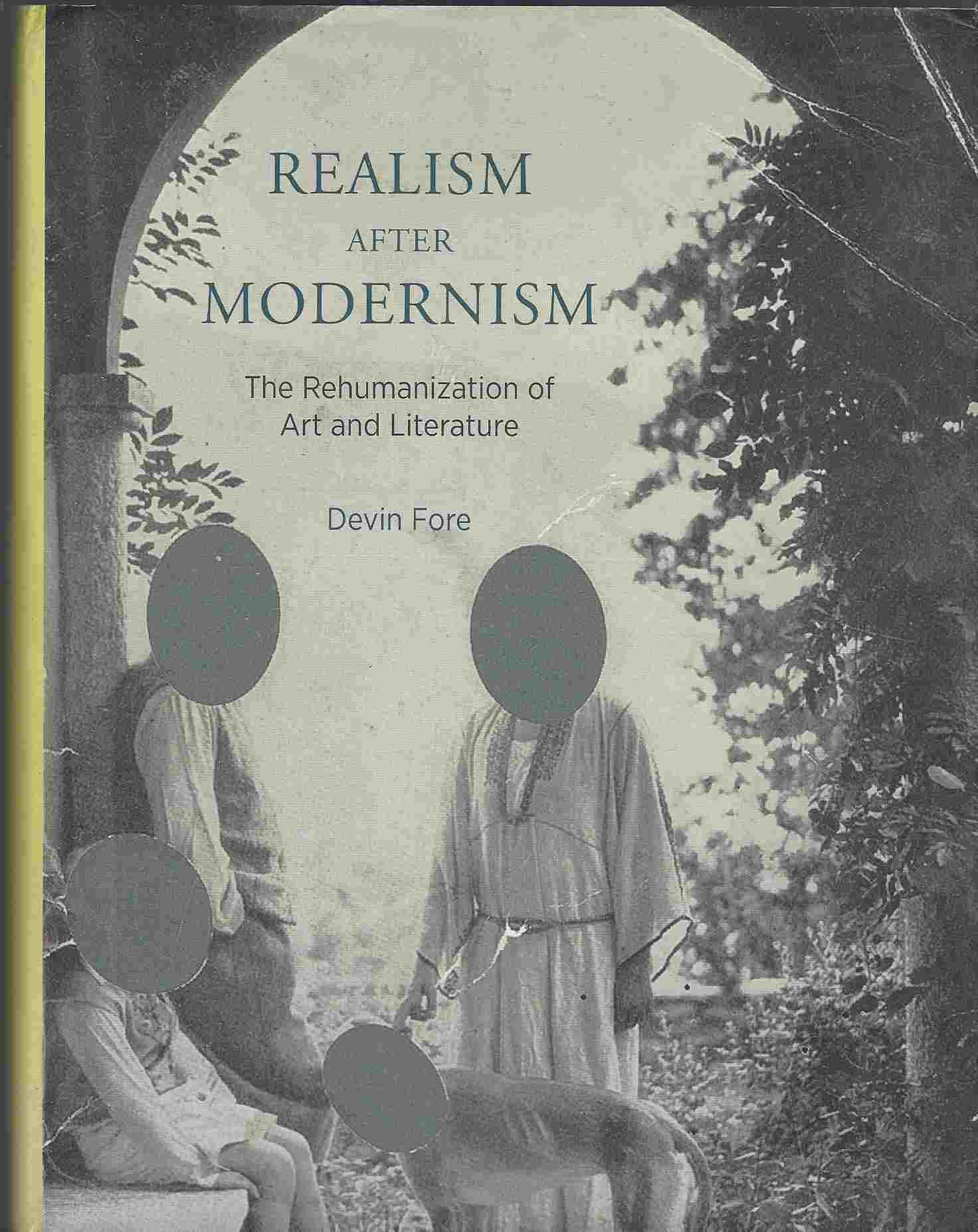 Image for Realism After Modernism  The Rehumanization of Art and Literature