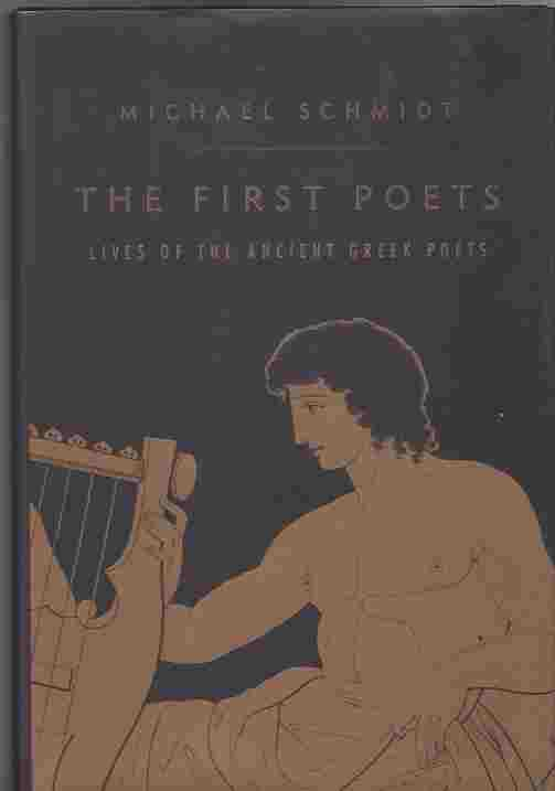 Image for The First Poets: Lives of the Ancient Greek Poets