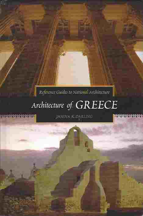 Image for Architecture of Greece  Reference Guides to National Architecture Series
