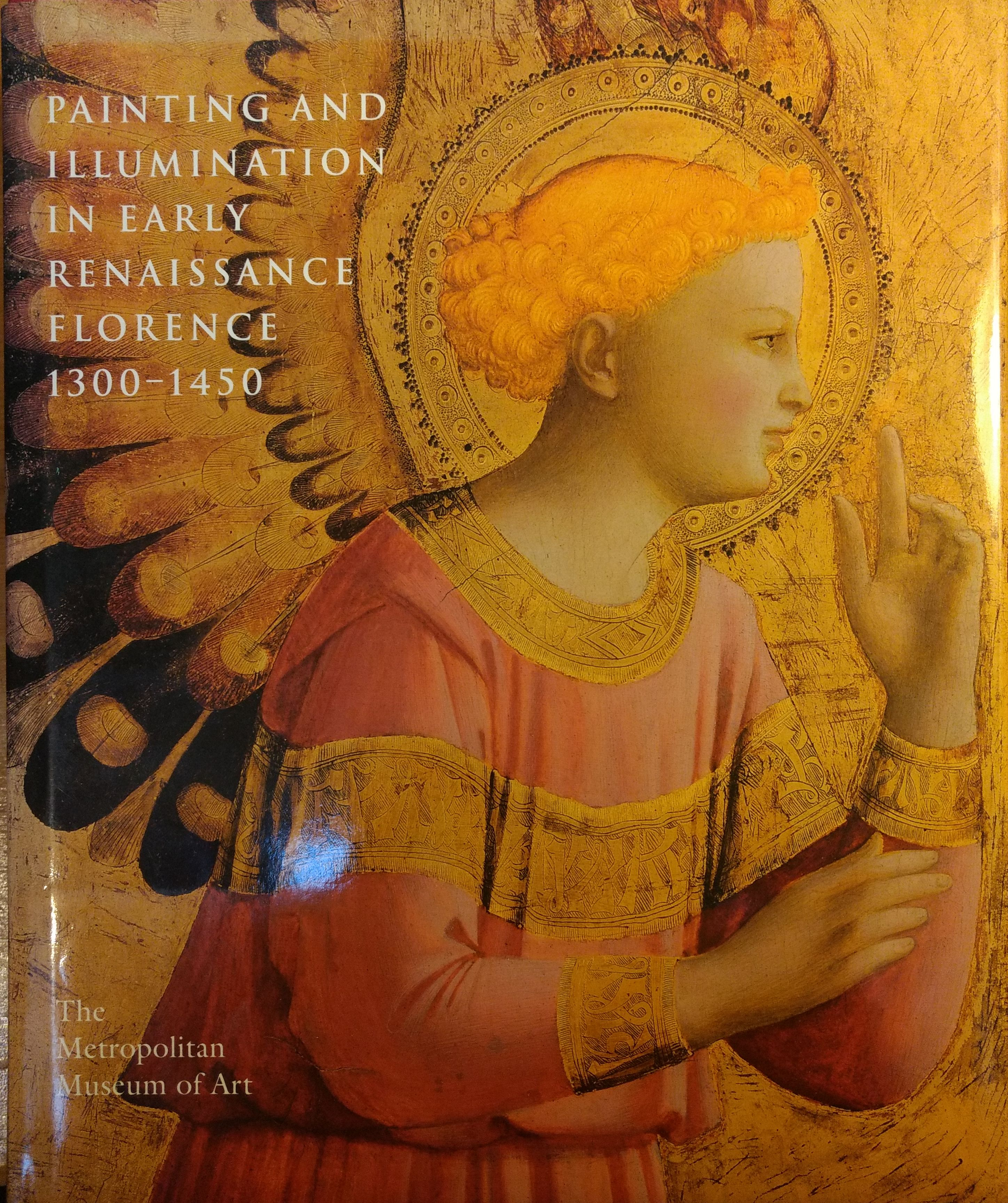 Image for Painting and Illumination in Early Renaissance Florence 1300-1450