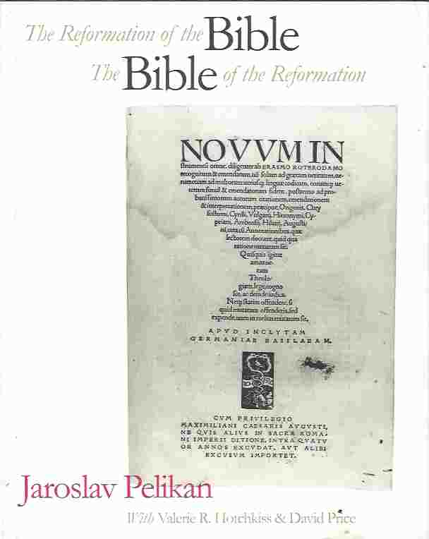 Image for The Reformation of the Bible/The Bible of the Reformation  Catalog of the Exhibition