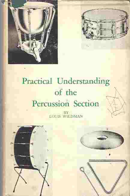 Practical Understanding of the Percussion Section