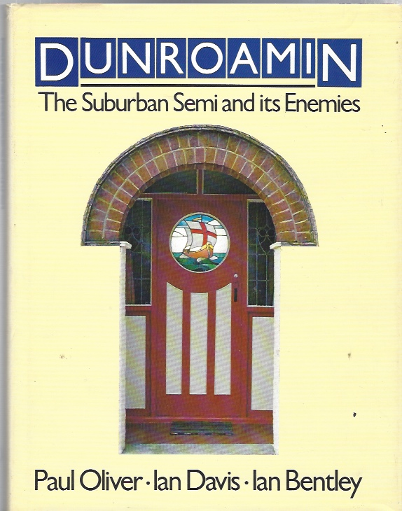 Image for Dunroamin -- Suburban Semi and Its Enemies