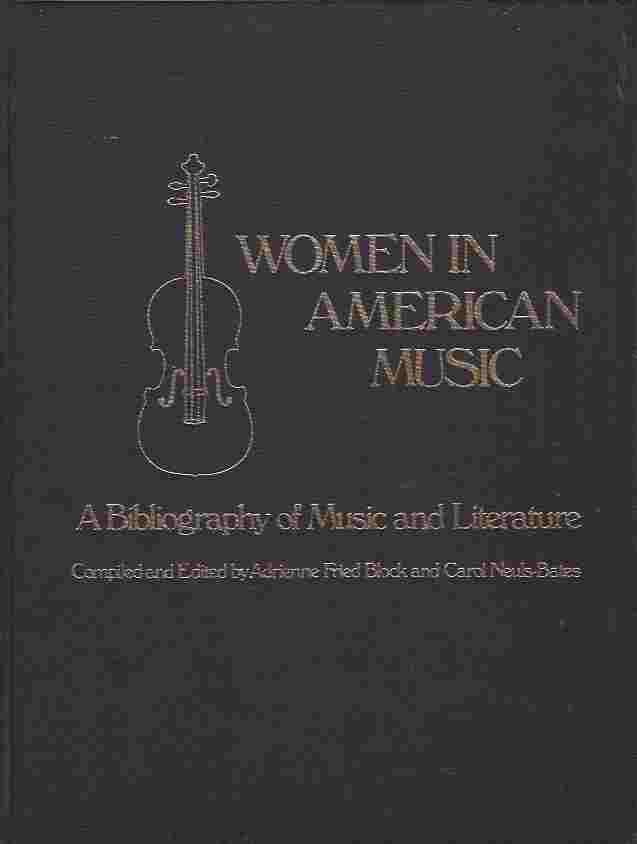 Image for Women in American Music  A Bibliography of Music and Literature