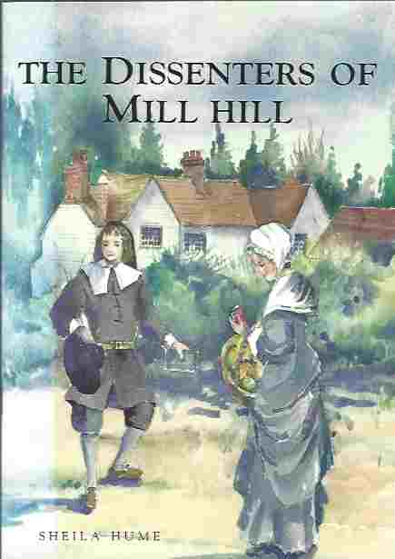 Image for The Dissenters of Mill Hill