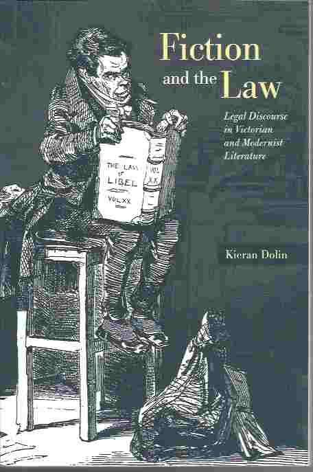 Image for Fiction and the Law  Legal Discourse in Victorian and Modernist Literature