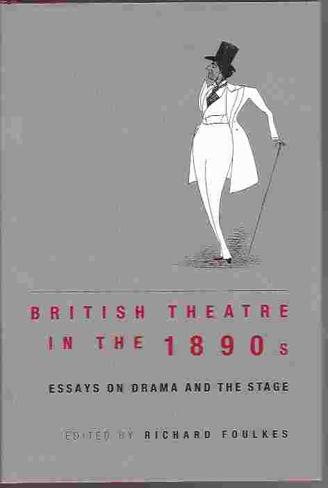 Image for British Theatre in the 1890s  Essays on Drama and the Stage