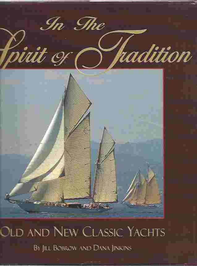 Image for In the Spirit of Tradition: Old and New Classic Yachts [signed copy]