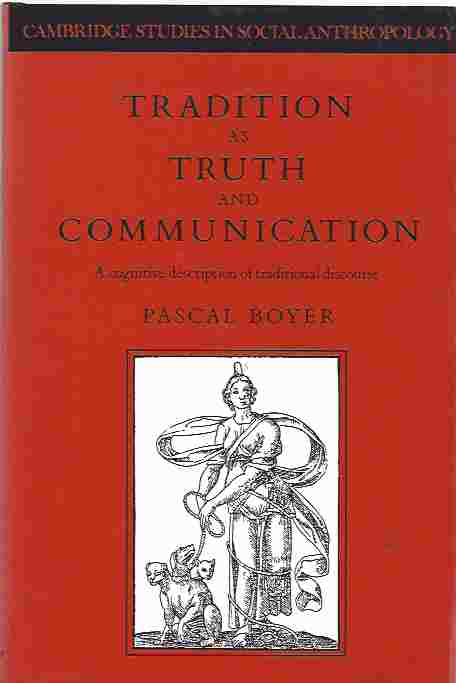 Image for Tradition as Truth and Communication  A Cognitive Description of Traditional Discourse