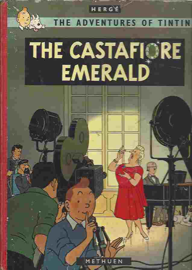 Image for THE CASTAFIORE EMERALD. THE ADVENTURES OF TINTIN
