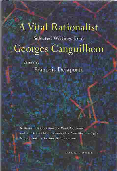 Image for A Vital Rationalist  Selected Writings from Georges Canguilhem