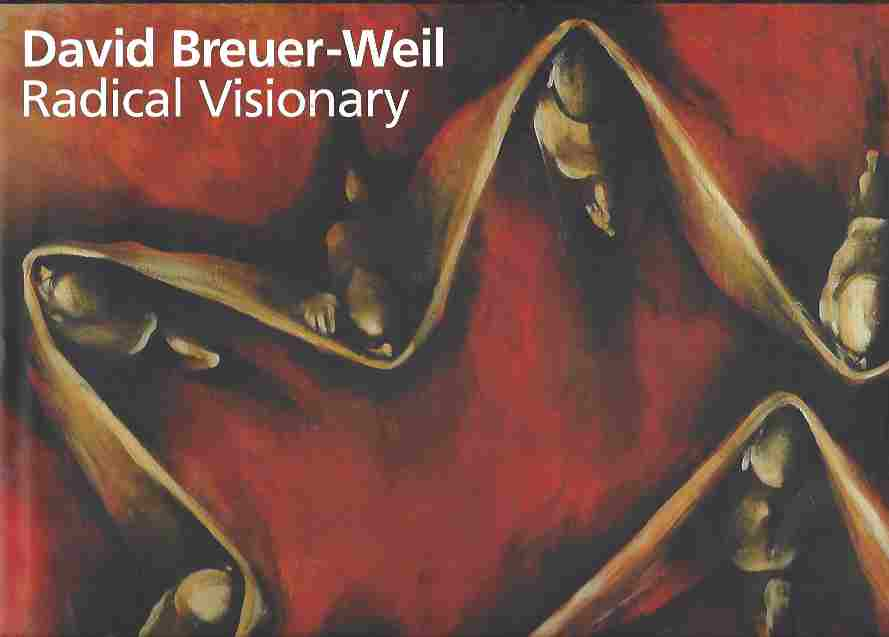 Image for David Breuer-Weil  Radical Visionary