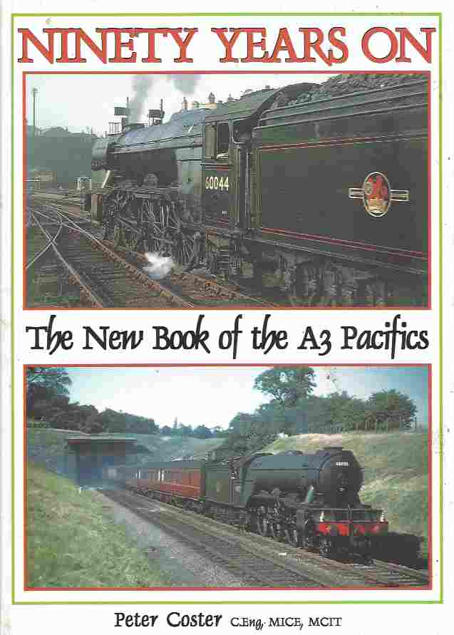 Image for Ninety Years on  The New Book of the A3 Pacifics