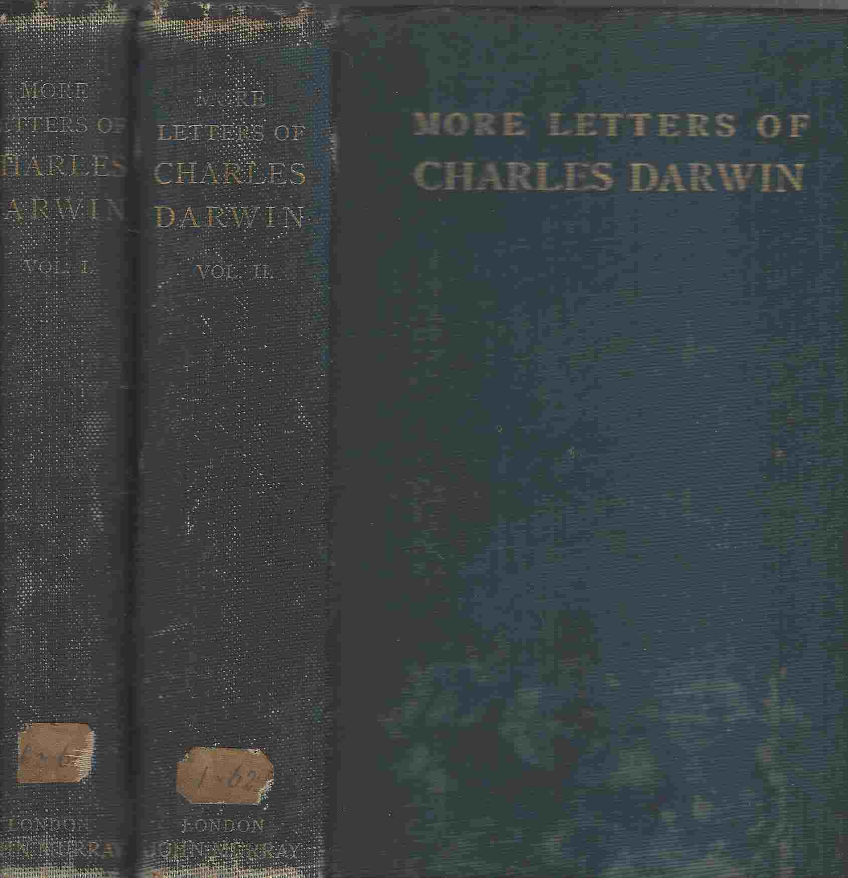 Image for MORE LETTERS OF CHARLES DARWIN  A RECORD OF HIS WORK IN A SERIES OF HITHERTO UNPUBLISHED LETTERS. IN TWO VOLUMES.