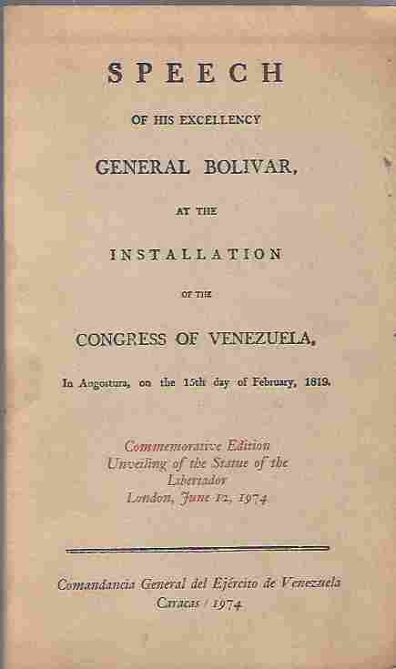 Image for Speech of His Excellency General Bolivar at the Congress of Venezuela