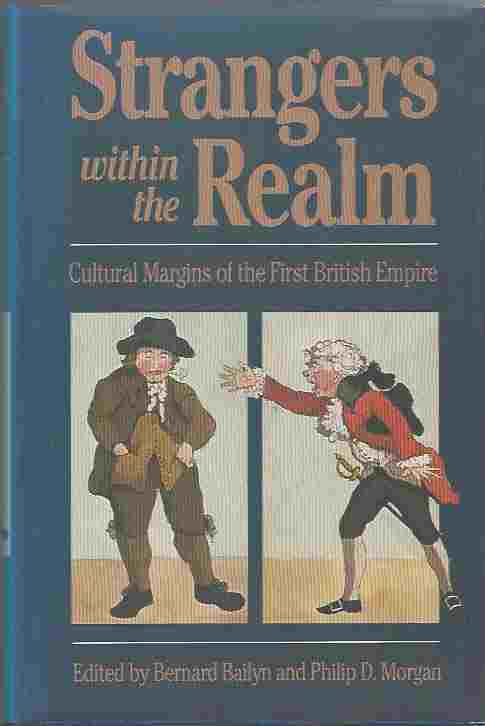 Image for Strangers Within the Realm  Cultural Margins of the First British Empire