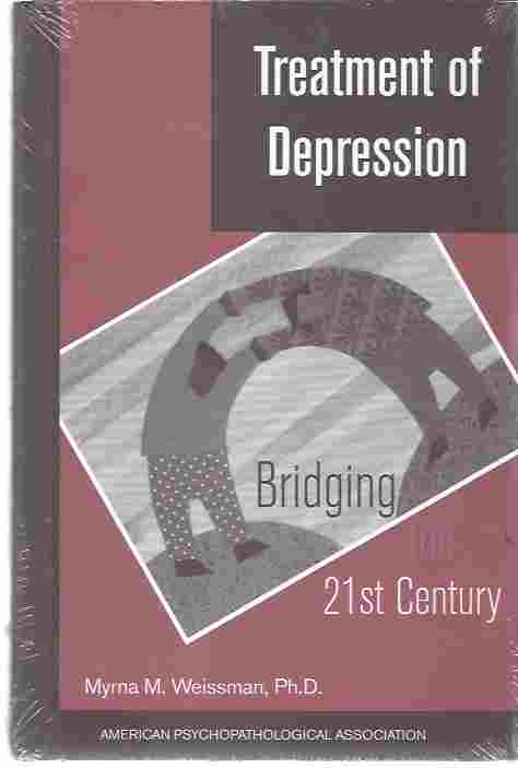 Image for Treatment of Depression  Bridging the 21st Century