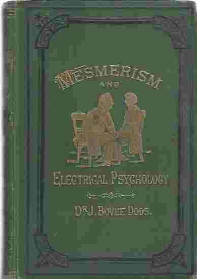 Image for The Philosophy of Mesmerism and Electrical Psychology.