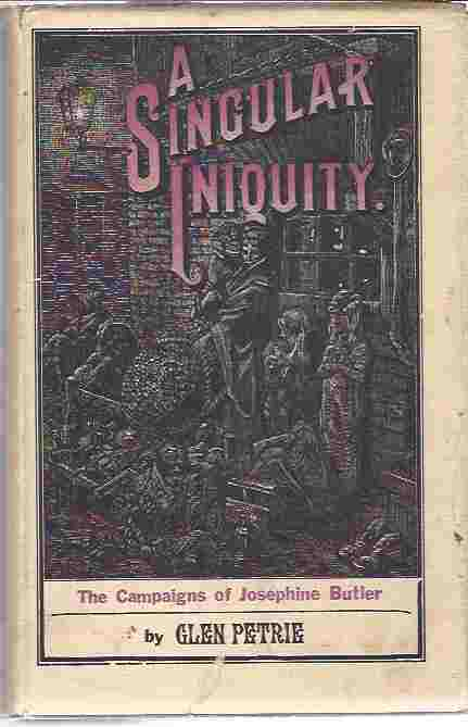 Image for Singular Iniquity  Campaigns of Josephine Butler