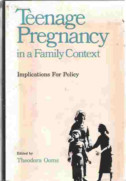 Image for Teenage Pregnancy in a Family Context: Implications for Policy [signed copy]