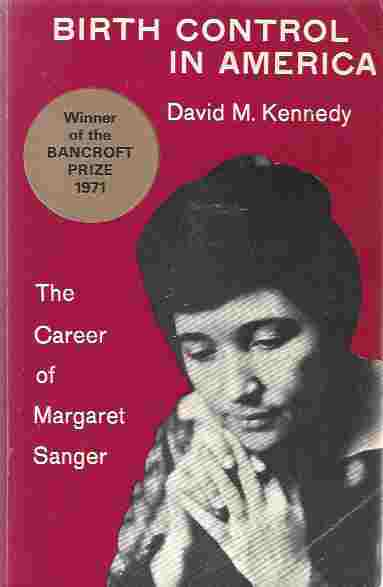 Image for Birth Control in America: The Career of Margaret Sanger.