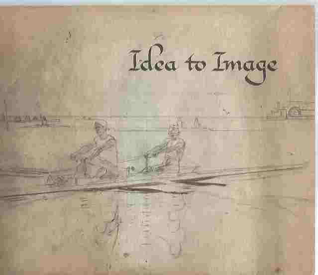 Image for Idea to Image -- Preparatory Studies from the Renaissance to Impressionism