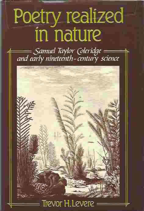 Image for Poetry Realized in Nature: Samuel Taylor Coleridge and Early Nineteenth-Century Science
