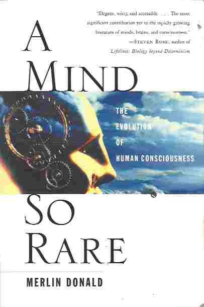 Image for A Mind So Rare  The Evolution of Human Consciousness