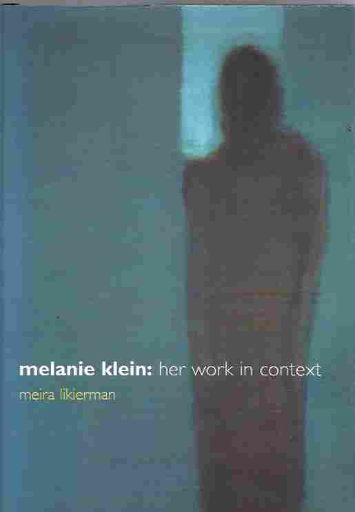 Image for Melanie Klein  Her Work in Context