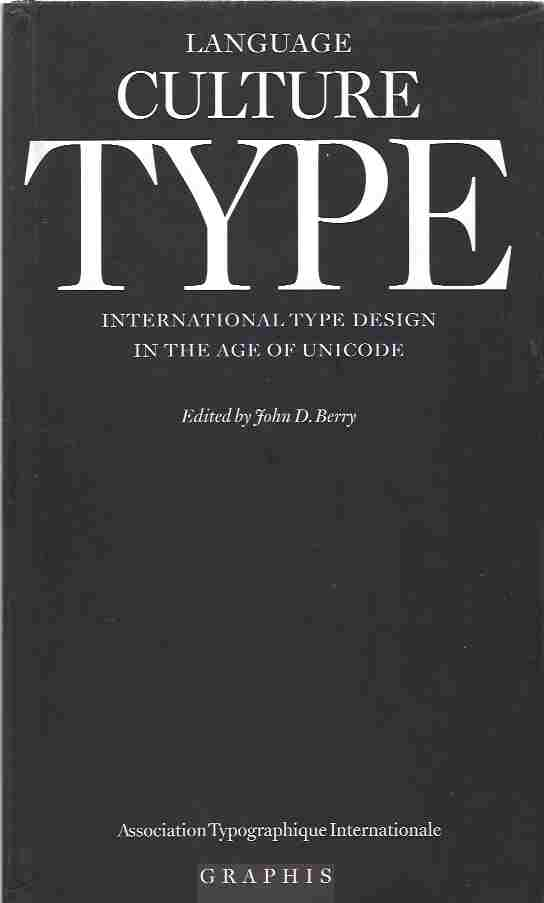 Image for Language Culture Type: International Type Design in the Age of Unicode