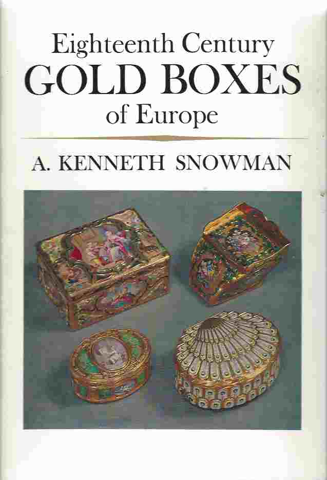 Image for Eighteenth Century Gold Boxes of Europe
