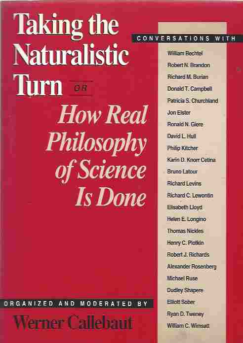 Image for Taking the Naturalistic Turn, Or How Real Philosophy of Science Is Done