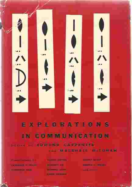 Image for Explorations in communication, an anthology