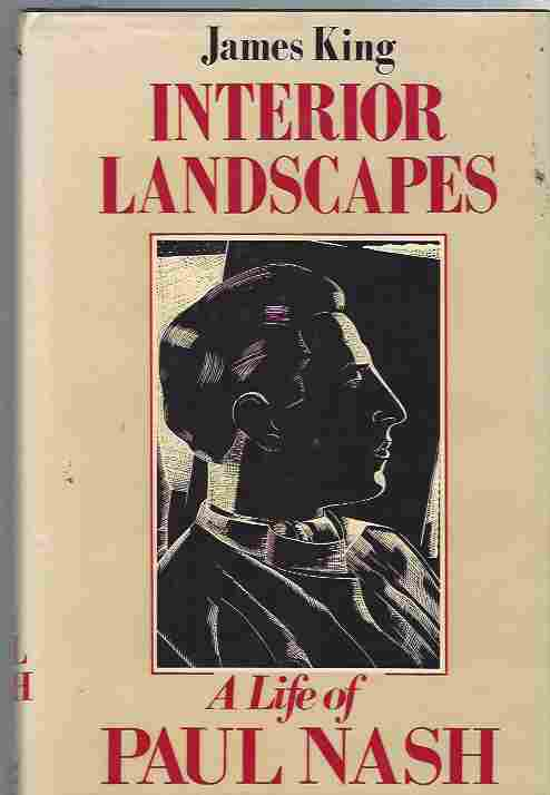 Image for Interior Landscapes  A life of Paul Nash: Biography of Paul Nash