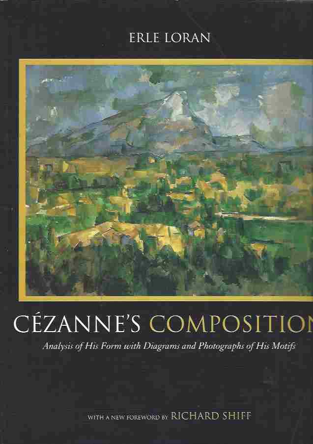Image for Cezanne's Composition: Analysis of His Form with Diagrams and Photographs of His Motifs