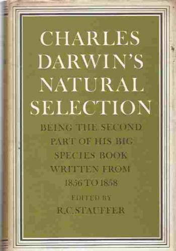 Image for Charles Darwin's Natural Selection  Being the Second Part of his Big Species Book Written from 1856 to 1858