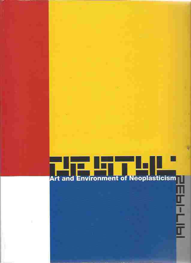 Image for De Stijl 1917-1932. Art and Environment of Neoplasticism