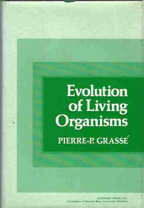 Image for Evolution of Living Organisms -- Evidence for a New Theory of Transformation.