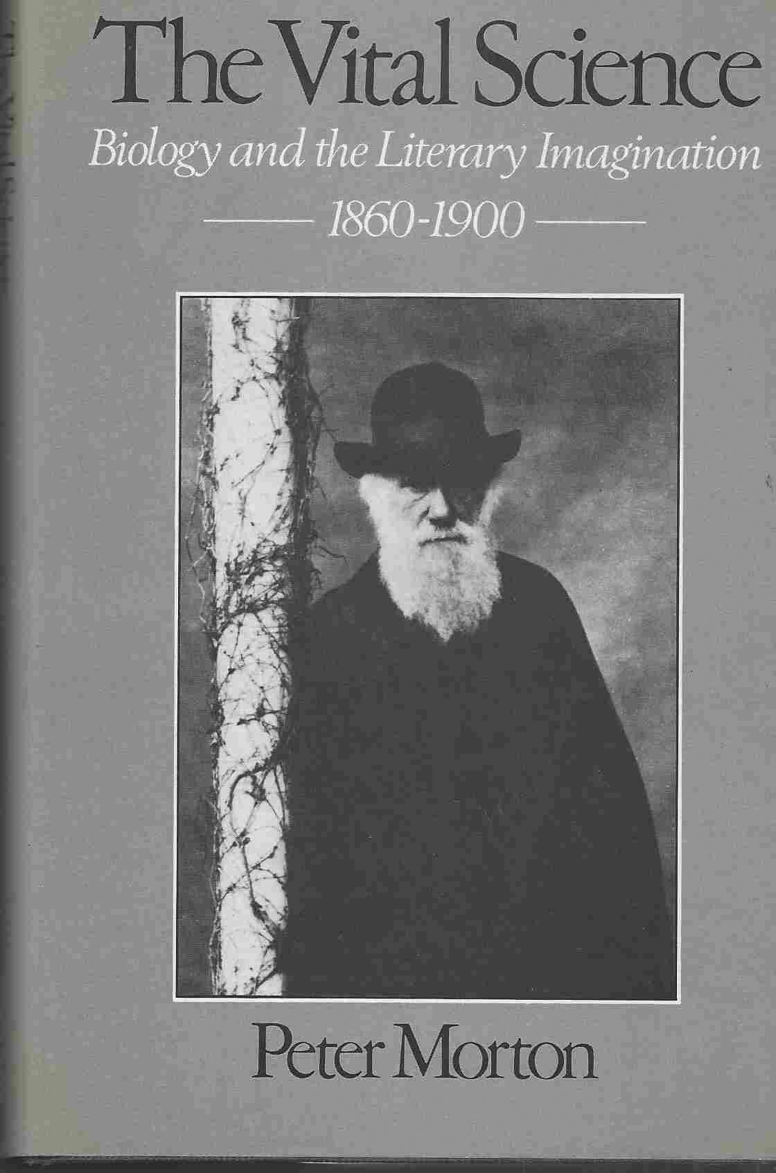 The Vital Science  Biology and the Literary Imagination, 1860-1900