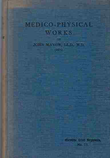 Image for Medico-Physical Works, being a translation of Tractatus Quinque Medico-Physici
