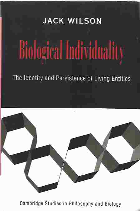 Image for Biological Individuality  The Identity and Persistence of Living Entities