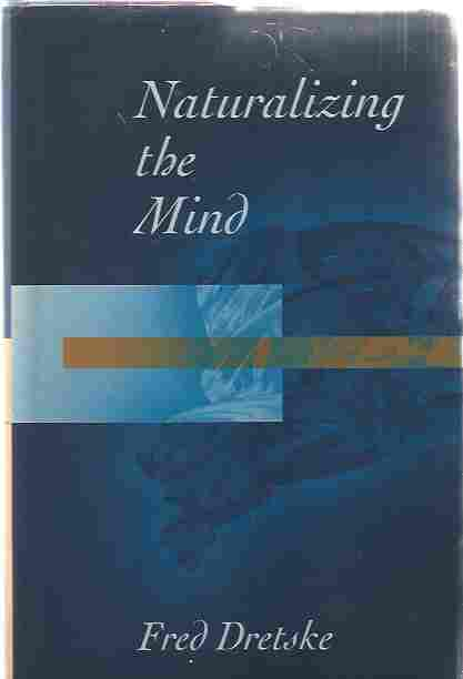 Image for Naturalizing the Mind