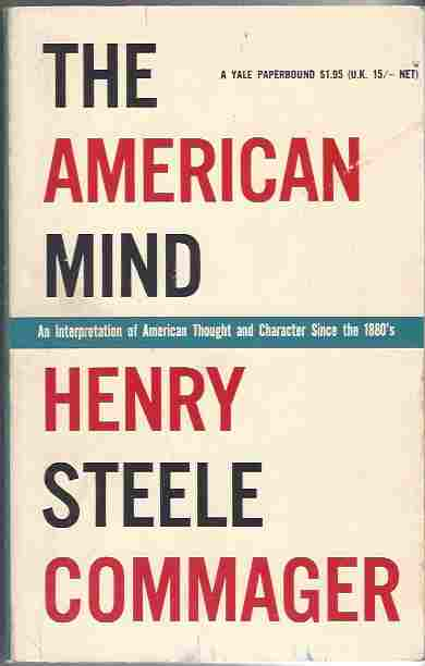 Image for The American Mind  An Interpretation of American Thought and Character Since the 1880s