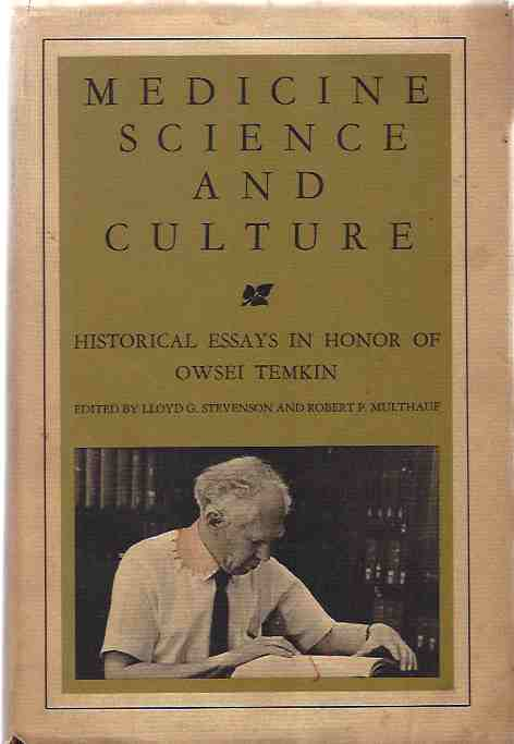 Image for Medicine, Science, and Culture -- Historical Essays in Honour of Oswei Temkin