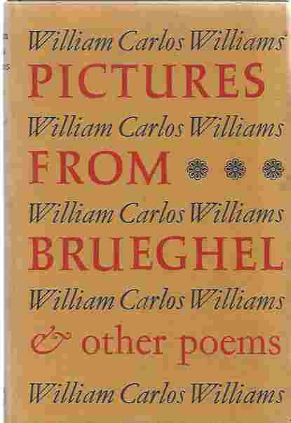 Image for PICTURES FROM BRUEGHEL AND OTHER POEMS Collected Poems 1950-1962