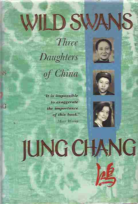 Image for Wild Swans  Three Daughters of China
