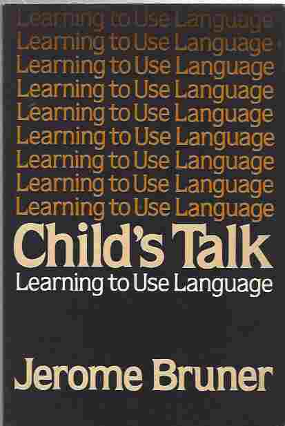 Image for Child's Talk  Learning to Use Language