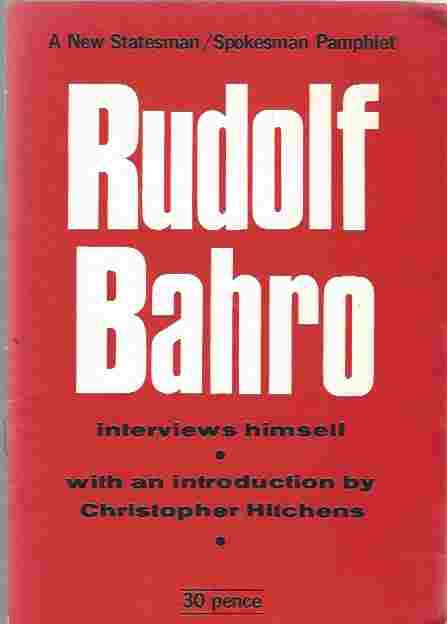 Image for RUDOLF BAHRO INTERVIEWS HIMSELF