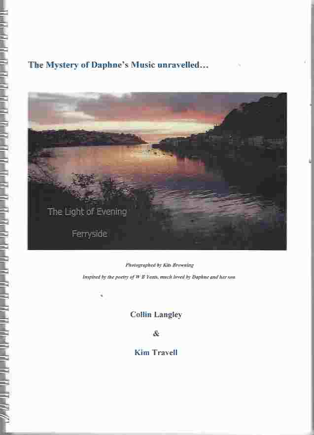 Image for The Mystery of Daphne's Music Unravelled [with]  Script for The Mystery of Daphne's Music: Presented on May 14, 2008 at The Daphne du Maurier Festival of Arts and Literature. In two volumes