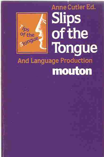 Image for Slips of the Tongue and Language Production